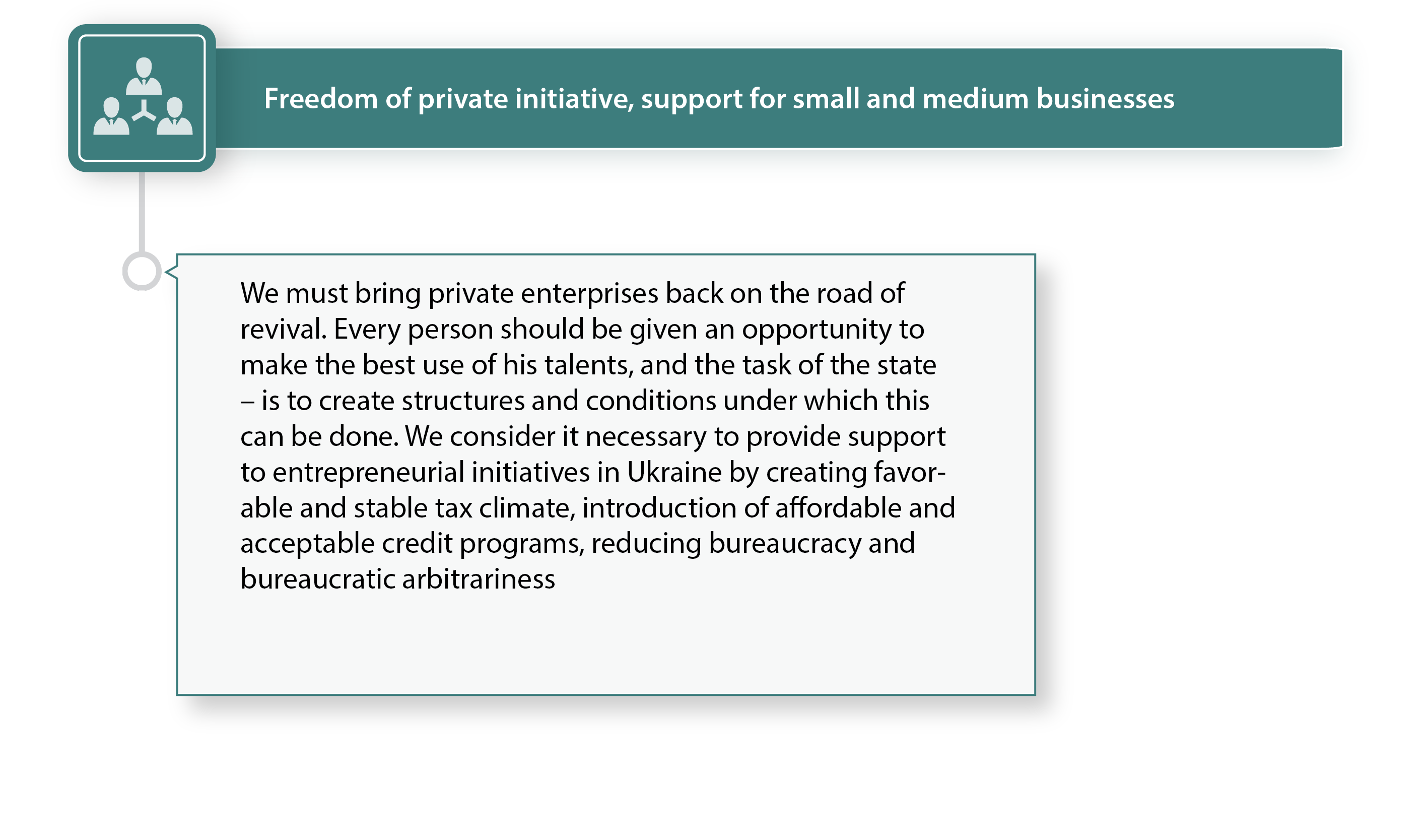 Freedom of private initiative, support for small and medium businesses